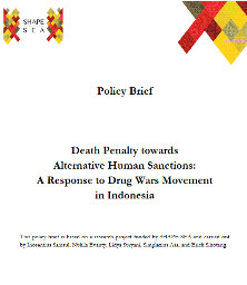 Death Penalty towards Alternative Human Sanctions: A Response to Drug Wars Movement in Indonesia