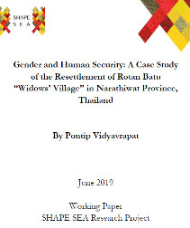 """Gender and Human Security: A Case Study of the Resettlement of Rotan Batu """"Widow's Village"""" in Narathiwat Province, Thailand"""