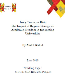 Ivory Tower on Dirt: The Impacts of Regime Changes on Academic Freedom in Indonesian Universities