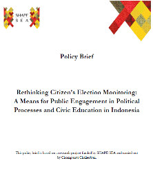 Rethinking Citizen's Election Monitoring: A Means for Public Engagement in Political Processes and Civic Education in Indonesia